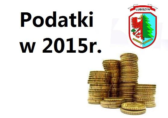 Stawki podatków lokalnych na rok 2015.