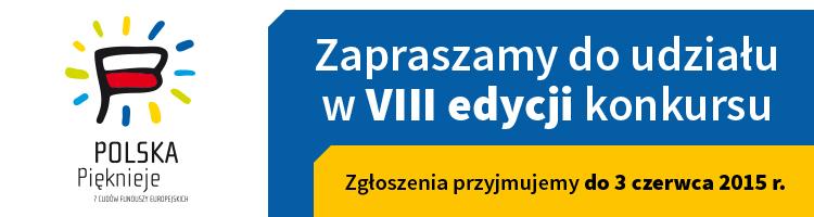 VIII edycja konkursu <br> Polska Pięknieje - 7 Cudów Funduszy Europejskich