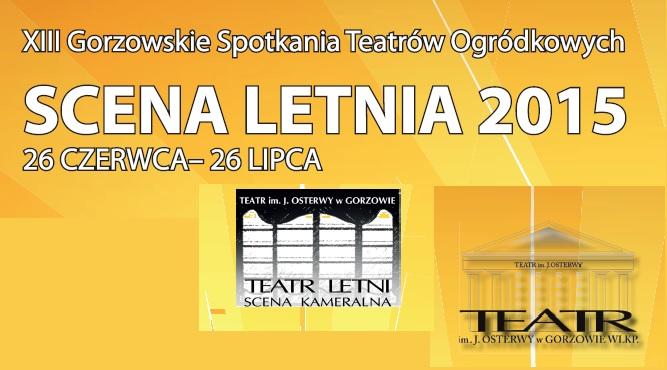 Scenia Letnia 2015 - Gorzów Wlkp.