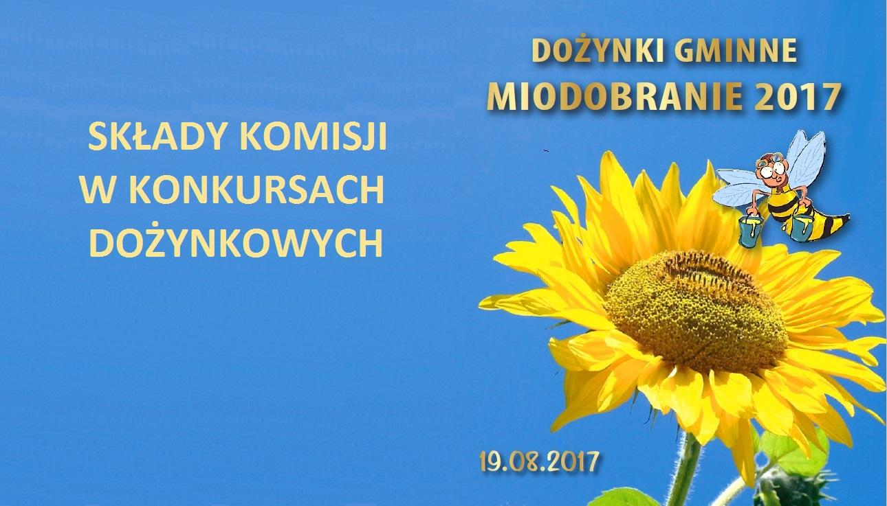 Składy komisji wkonkursach dożynkowych - MIODOBRANIE 2017