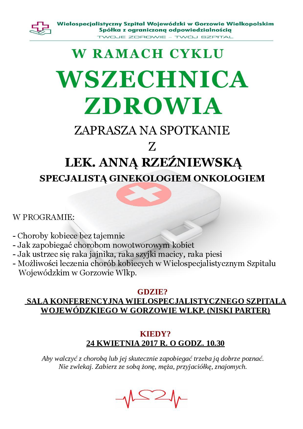 Wszechnica zdrowia zaprasza na spotkanie zlek. Anną Rzeźniewską specjalistą ginekologiem onkologiem.